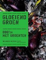 Gloeiend groen - Welmoed Bezoen (ISBN 9789038805566)