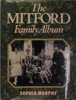 The Mitford Family Album - Sophia Murphy (ISBN 9780283991158)