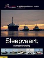 Sleepvaart in stroomversnelling - Nico Ouwehand (ISBN 9789086162680)