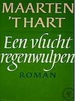 Een vlucht regenwulpen - Maarten 't Hart (ISBN 9789029519458)