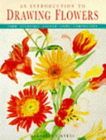 An Introduction to Drawing Flowers - Margaret Stevens (ISBN 9781850765387)