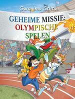 Geheime missie: Olympische Spelen / 31 - Geronimo Stilton (ISBN 9789085920564)