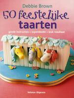 50 Feestelijke taarten - Debbie Brown (ISBN 9789048304813)