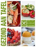Recepten voor een gezonde tafel - Nanneke Schreurs (ISBN 9789038924793)
