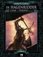 Game of thrones: hagenridder 03. boek 03 - george r r Martin (ISBN 9789460783067)