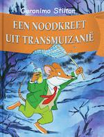 Een noodkreet uit Transmuizanie - Geronimo Stilton (ISBN 9789085920304)