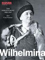 Wilhelmina - Cees Fasseur (ISBN 9789035250468)