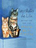 de katten van Lili - Philip Freriks (ISBN 9789491259678)