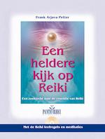 Een heldere kijk op Reiki - Henk Remmerswaal (ISBN 9789088401268)