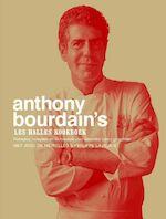 Les Halles kookboek - Anthony Bourdain (ISBN 9789027496058)