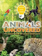 Animals Uncovered - Steve Parker (ISBN 9781783252428)