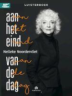 Aan het eind van de dag - Nelleke Noordervliet (ISBN 9789047622161)