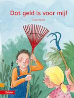 DAT GELD IS VOOR MIJ! - Riet Wille (ISBN 9789048725885)
