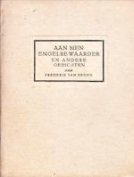 Aan mijn engelbewaarder en andere gedichten - Frederik van Eeden