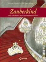 Zauberkind - Die schönsten Prinzessinnenmärchen - Henri van Daele (ISBN 9783785559932)