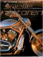 De ultieme geschiedenis van snelle motoren
