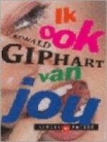 Ik ook van jou - Ronald Giphart (ISBN 9789041350473)