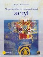 Nieuwe creaties en combinaties met acrylverf - B. Waldschmidt (ISBN 9789021335957)