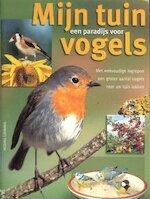 Mijn tuin, een paradijs voor vogels - Michael Lohmann, Emmy Middelbeek (ISBN 9789043804578)