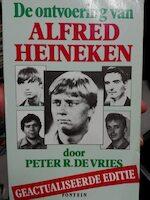 De ontvoering van Alfred Heineken - P.R. de Vries (ISBN 9789026107795)