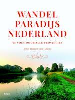Wandelparadijs Nederland - John Jansen van Galen (ISBN 9789460037696)