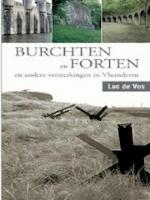 Burchten en forten en andere versterkingen in Vlaanderen - Luc De Vos, Michel Aerts (ISBN 9789058261953)