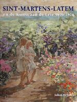 Sint-Martens-Latem - Johan de Smet (ISBN 9789020941531)