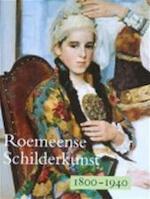 Roemeense schilderkunst 1800-1940 - Unknown (ISBN 9789053250310)