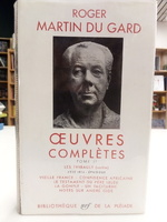 Oeuvres complètes [Tomes I et II] - Roger Martin Du Gard