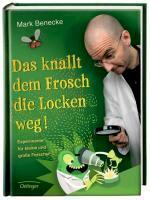 Das knallt dem Frosch die Locken weg - Mark Benecke (ISBN 9783789184376)
