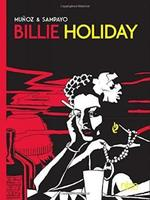 Billie Holiday - Carlos Sampayo, Munoz (ISBN 9781681120935)
