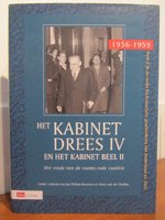Het kabinet-Drees IV en het kabinet-Beel II 1956-1959 - J. W. Brouwer, P. VAN DER Heiden, A. Bos (ISBN 9789012099936)