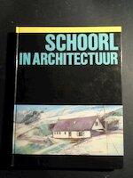 Schoorl in architectuur
