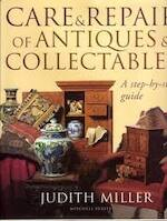 Care & Repair of Antiques & Collectables - Judith Miller (ISBN 9781857324273)