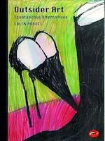 Outsider art : spontaneous alternatives - Rhodes C (ISBN 9780500203347)