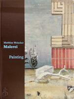 Matthias Weischer: Malerei (ISBN 3907066669)