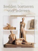 Beelden Boetseren voor iedereen - D. Piesker (ISBN 9789021336602)