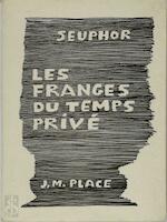 Les Franges du Temps Privé - Michel Seuphor (ISBN 2858930406)
