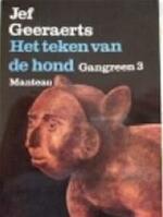 Gangreen / 3 Het teken van de hond - Jef Geeraerts