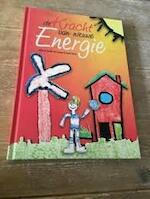 de Kracht van nieuwe Energie - (ISBN 9789082450163)