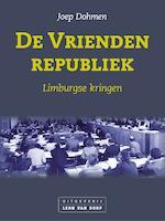 De Vriendenrepubliek - Joep Dohmen (ISBN 9789079226559)
