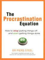 Procrastination Equation - Piers Steel (ISBN 9780273723264)