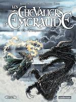 Les Chevaliers d'Emeraude Tome 3 - Anne Robillard, Tiburce Oger (ISBN 9782203068209)