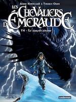 Les Chevaliers d'Emeraude Tome 4 - Anne Robillard, Tiburce Oger (ISBN 9782203072657)
