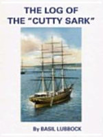 The Log of the Cutty Sark - Basil Lubbock (ISBN 9780851741154)