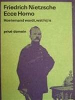 Ecce homo - Friedrich Nietzsche, Paul Beers, Pé Hawinkels, Hans Driessen