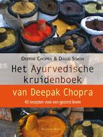 Het Ayurvedische kruidenboek - Deepak Chopra, David Simon