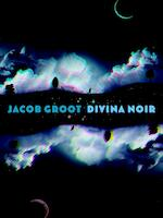 Divina Noir - Jacob Groot (ISBN 9789061699521)