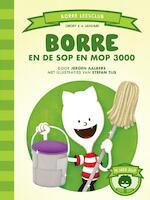 Borre en de Sop en Mop 3000 - Jeroen Aalbers (ISBN 9789089220882)