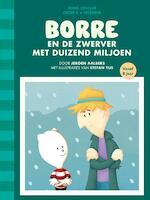 Borre en de zwerver met duizend miljoen - Jeroen Aalbers (ISBN 9789089221124)